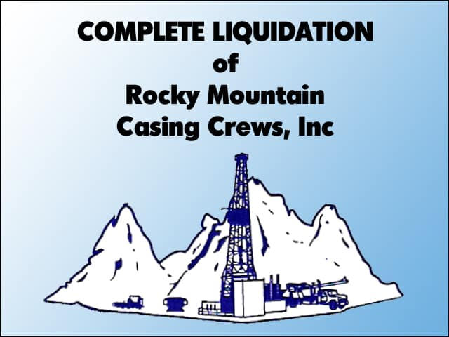 Complete Liquidation of Rocky Mountain Casing Crews, Inc